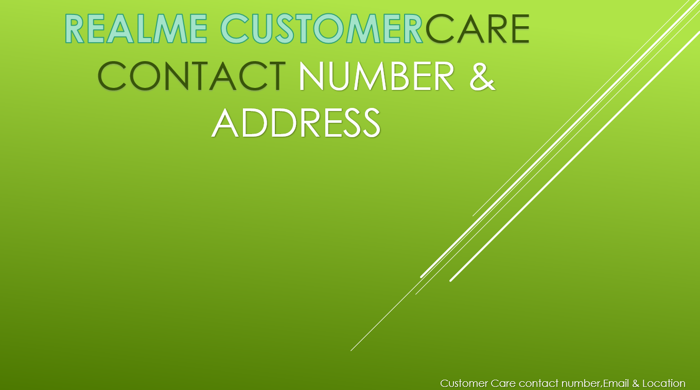 Realme Customer care number & address