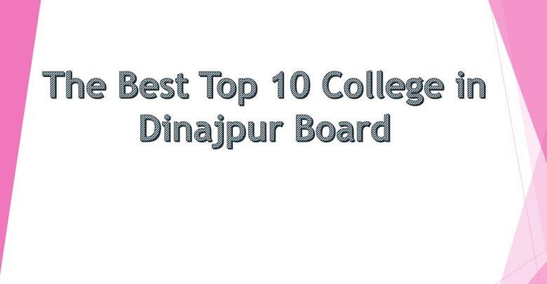 Top 10 College in Dinajpur Board