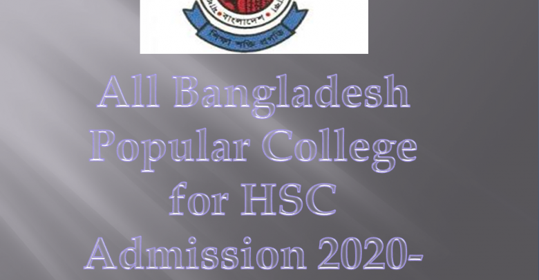 all bangladesh popular college list for hsc admission 2020-2021