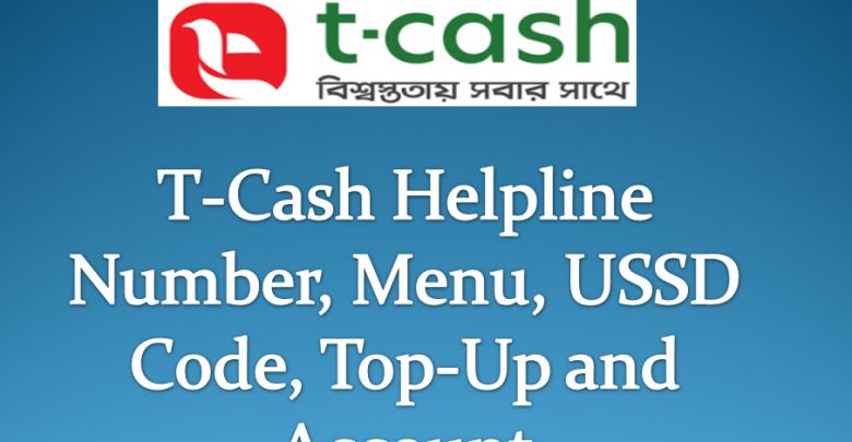Trust Bank T-Cash Mobile Banking Menu, Helpline Number, Customer Service, USSD Code, APK, Apps,