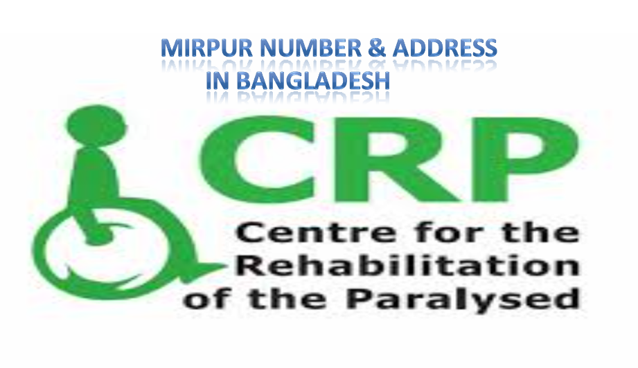 CRP Mirpur contact number and address in Bangladesh