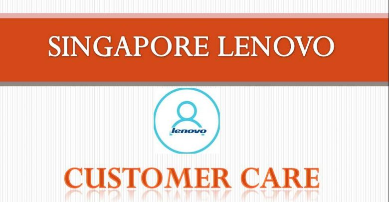 Singapore lenovo customer care contact number, Email and address