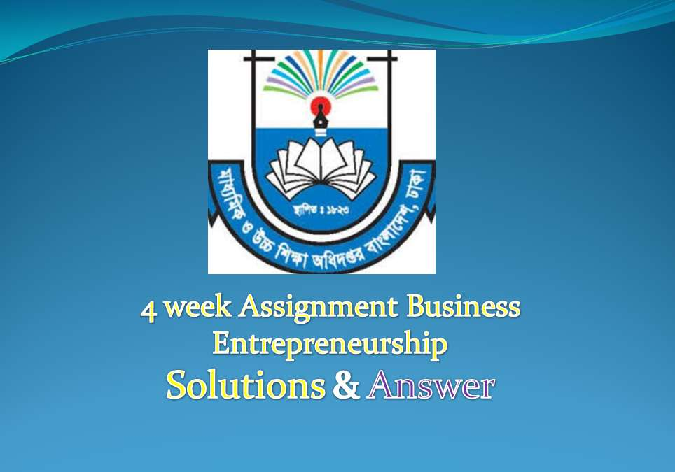 4 week Assignment Business Entrepreneurship Answer & Solutions