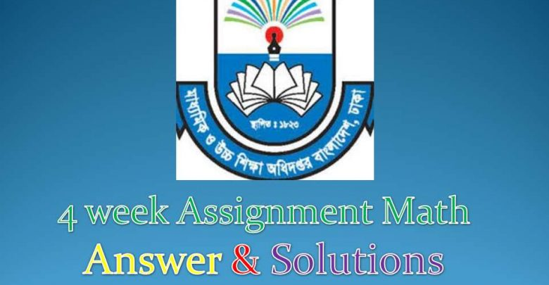 4 week Assignment Math Answer & Solutions