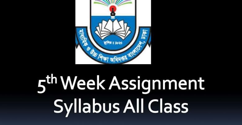 5th week Assignment Syllabus All class 2020