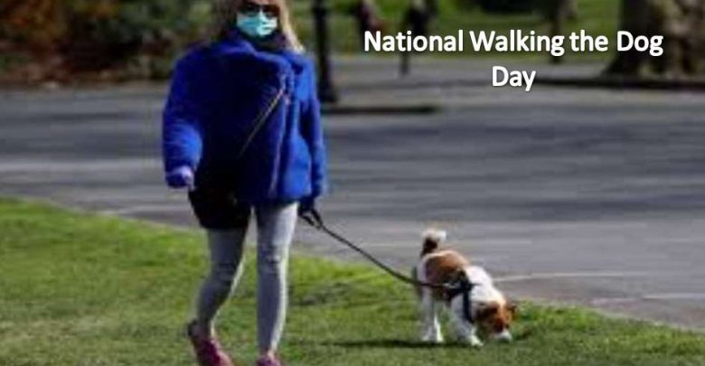 National Walking the Dog Day History, Date, Quotes, Wishes, Messages, Celebrate and Images